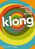 mehr zu klong - Freiburger Kindermusikfestival
