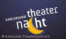 5. Karlsruher Theaternacht